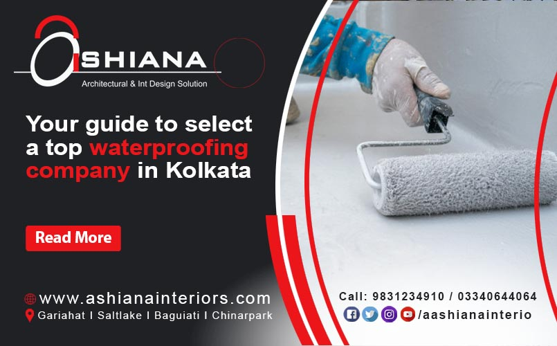 Your guide to select a top waterproofing company in Kolkata