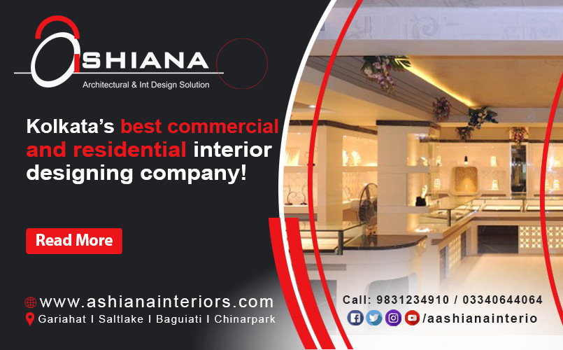 Kolkata's best commercial and residential interior designing company? Call Ashiana
