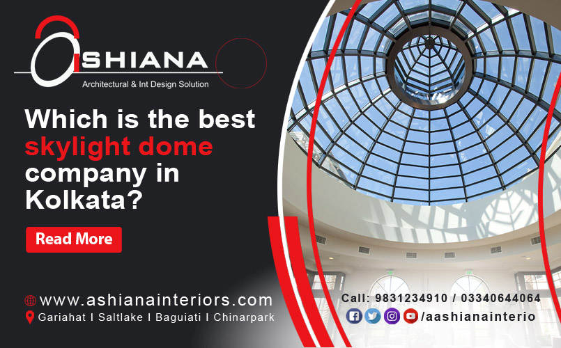 Which Is The Best Skylight Company In Kolkata?