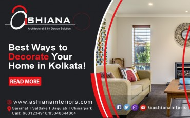 Best Ways to Decorate Your Home in Kolkata!