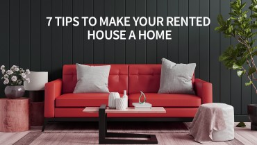 7 tips to make your rented house a home