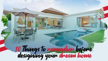 10 Things to remember before designing your dream home